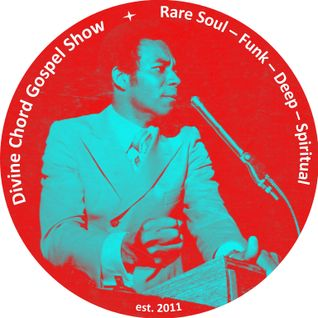 Divine Chord Gospel Show pt. 52