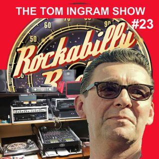Tom Ingram Show #23 Rock'n'Roll / Rockabilly