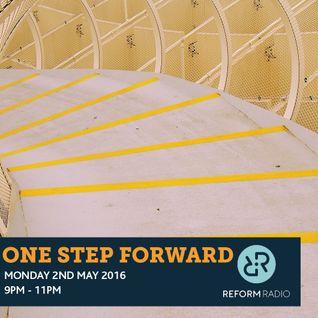 One Step Forward 2nd May 2016