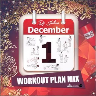 Jukess Advent Calendar - 1st December: Workout Plan