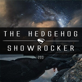 The Hedgehog - Showrocker 293 - 04.08.2016