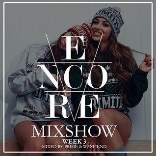 Encore Radio Week 3
