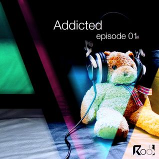 Addicted podcast episode 1
