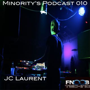 Minority's Podcast 010 - JC Laurent