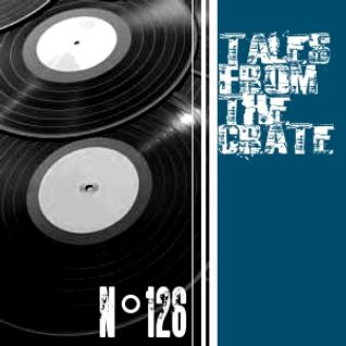 Tales From The Crate Radio Show #126 Part 01