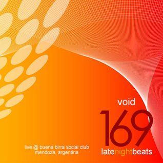 Late Night Beats by Tony Rivera - Episode 169: Void (Live @ Buena Birra Social Club, Mendoza, ARG)