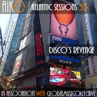 AIKO & GMC Present Atlantic Sessions 33
