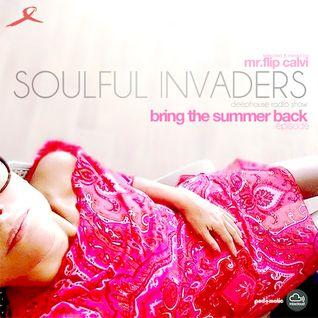 Soulful Invaders | bring the summer back#episode | mr.flip calvi