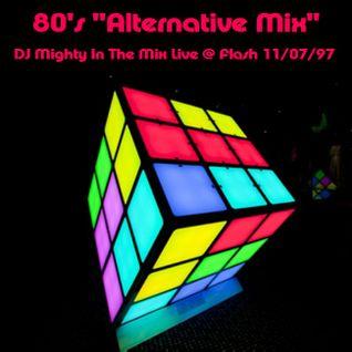 DJ Mighty - 80's Alternitive Mix - Live @ Flash Nite Club 1997