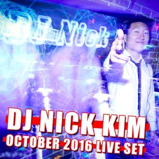 DJ Nick Kim - October 2016 Club mix set