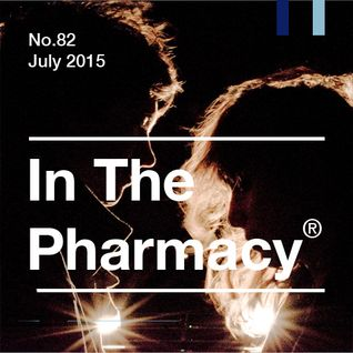 In The Pharmacy #82 - July 2015