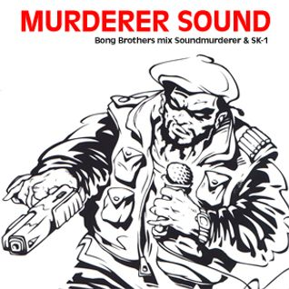 Bong Brothers - Murderer Sound
