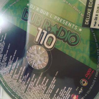Dub Radio # 110  by DJ R DUB L (Rhythm & Blues, Pop & Mainstream Radio - Full Mix) 2016