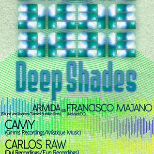 Deep Shades 002: Camy (Live DJ Mix @ Deep Shades - 1st Party)