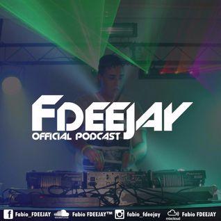 Fabio FDEEJAY - FDEEJAY Offcial Podcast #005