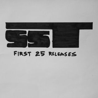 SST Records: First 25 Releases