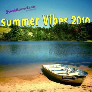 Funkhameleon presents: Summer Vibes 2o1o