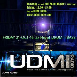 OldSkool FLavR'S on UDMI Radio with FLavRjay. 21-Oct-16