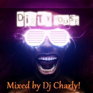 Dirty Dutch House Volume 1
