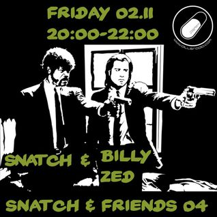 SNATXH PILLSRADIO S02E14 SNATCH & FRIENDS : BILLY ZED