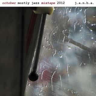 October Mostly Jazz Mixtape 2012