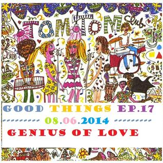 Genius of love - Good Things Radioshow Ep.17 - The best of Hiphop, Soul,Funk