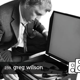 Soundwall Podcast #239: Greg Wilson