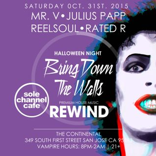 Mr. V, Reelsoul & DJ Rated R - Bring Down The Walls - Halloween Night | 10.31.2015