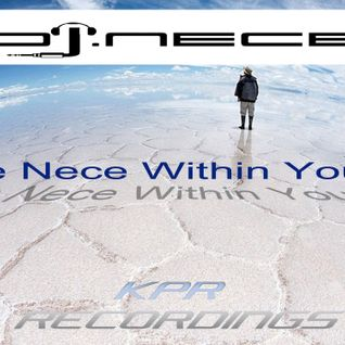 DJ.Nece's The Nece Within You 52