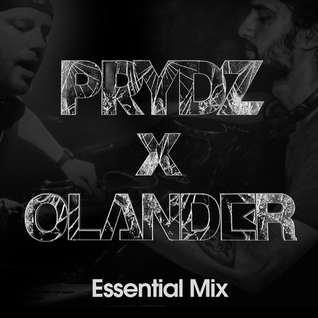 PRYDZ X OLANDER - ESSENTIAL MIX 2015