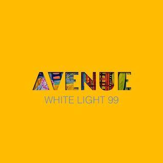 White Light 99 - Avenue