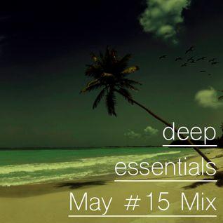 Deep Essentials May #15 Mix