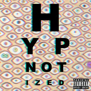Hypnotized (Prod. ITWTMent)