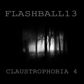 FLASHBALL13 - CLAUSTROPHOBIA 4