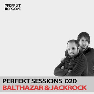 Perfekt Sessions Live 020 With Balthazar & JackRock