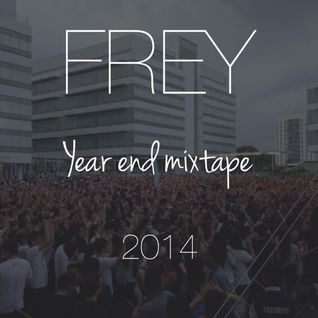 FREY Year End Mixtape 2014