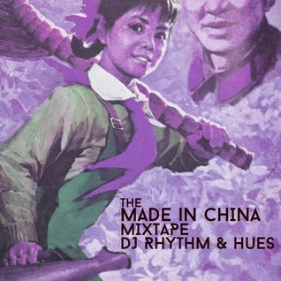 Made in China Mixtape - Beats from the East