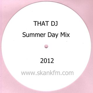 That DJ Summer Day Mix 2012