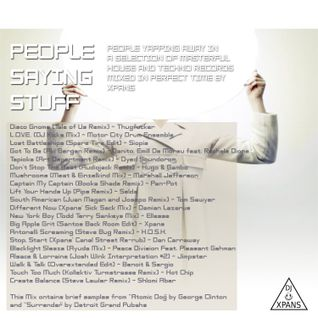 People Saying Stuff (mixed by Xpans) - Aug 2011