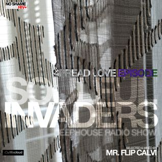 Soulful Invaders | Spread Love 2016| Mr Flip Calvi