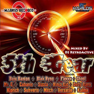 DJ RetroActive - 5th Gear Riddim Mix [Markus Records] January 2012