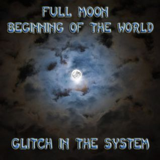 GiTS 085: Full Moon Beginning of the World
