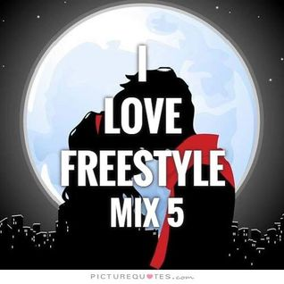 I Love Freestyle Music Mix 5 - DJ Carlos C4 Ramos