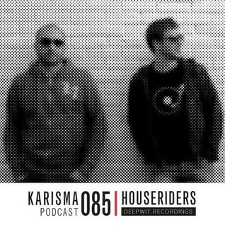 Karisma Crew's Podcast - HouseRiders 2013/02/01