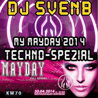 MY MAYDAY TECHNO SPEZIAL 2014 MIXED BY DJ SVENB