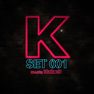 K-Set 001 (Mixed by MaIk xD)