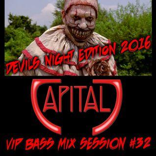 CAPITAL J - VIP BASS MIX #32: DEVILS NIGHT EDITION
