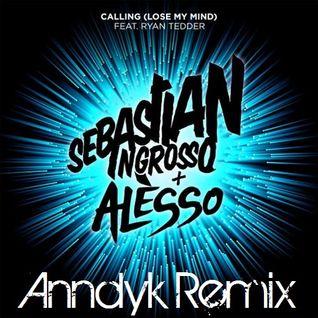 Sebastian Ingrosso & Alesso Ft. Ryan Tedder - Calling (Anndyk Remix)