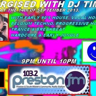 Energised With DJ Tim - 14/9/13/ - 103.2 Preston fm