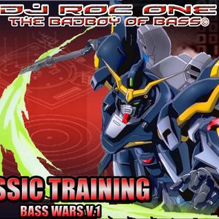 Dj Roc One - Bassic Training ( Bass Wars Saga V.1)